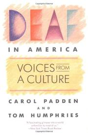 DEAF IN AMERICA: Voices from a Culture by Carol & Tom Humphries Padden
