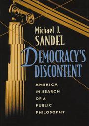 DEMOCRACY'S DISCONTENT by Michael J. Sandel