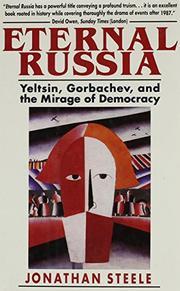 ETERNAL RUSSIA by Jonathan Steele
