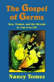 THE GOSPEL OF GERMS by Nancy Tomes