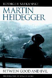 MARTIN HEIDEGGER by Rüdiger Safranski