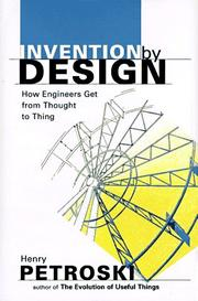INVENTION BY DESIGN by Henry Petroski