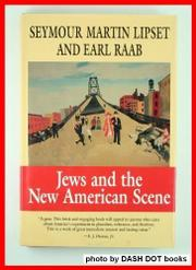 JEWS AND THE NEW AMERICAN SCENE by Seymour Martin Lipset