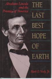 THE LAST BEST HOPE OF EARTH by Jr. Neely
