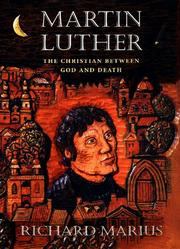 MARTIN LUTHER by Richard Marius