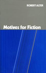 MOTIVES FOR FICTION by Robert Alter