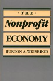 THE NONPROFIT ECONOMY by Burton A. Weisbrod