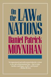 ON THE LAW OF NATIONS by Daniel Patrick Moynihan