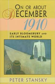 ON OR ABOUT DECEMBER 1910 by Peter Stansky