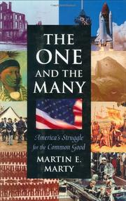 THE ONE AND THE MANY by Martin E. Marty