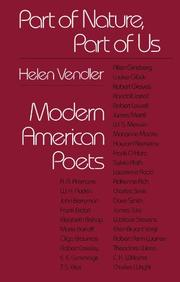 PART OF NATURE, PART OF US: Modern American Poets by Helen Vendler
