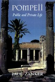 POMPEII: Public and Private Life by Paul Zanker