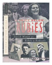 A PRICE BELOW RUBIES by Naomi Shepherd