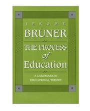THE PROCESS OF EDUCATION by Jerome S. Bruner