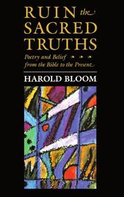 RUIN THE SACRED TRUTHS by Harold Bloom