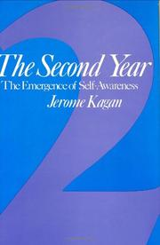 THE SECOND YEAR: The Emergence of Self-Awareness by Jerome Kagan