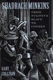 SHADRACH MINKINS by Gary L. Collison