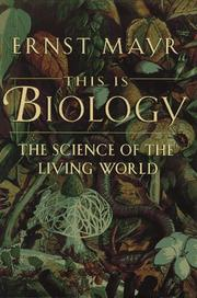 THIS IS BIOLOGY by Ernst Mayr