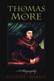 THOMAS MORE: A Biography by Richard Marius