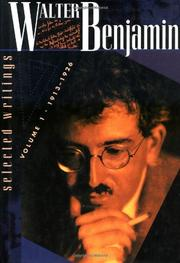 SELECTED WRITINGS by Walter Benjamin