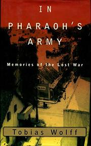IN PHARAOH'S ARMY by Tobias Wolff