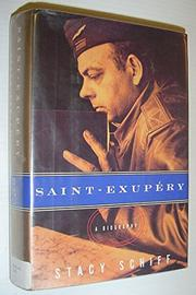SAINT-EXUPêRY by Stacy Schiff