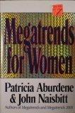 MEGATRENDS FOR WOMEN by Patricia Aburdene
