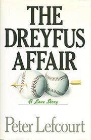 THE DREYFUS AFFAIR by Peter Lefcourt