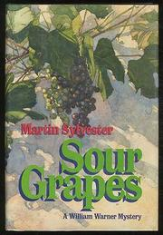 SOUR GRAPES by Martin Sylvester