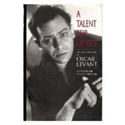A TALENT FOR GENIUS by Sam Kashner
