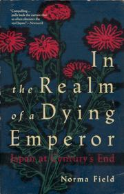 IN THE REALM OF A DYING EMPEROR by Norma Field