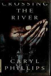 Book Cover for CROSSING THE RIVER