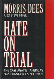 HATE ON TRIAL by Morris Dees