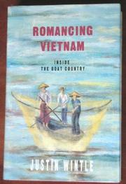 ROMANCING VIETNAM by Justin Wintle