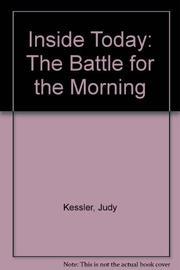 INSIDE TODAY by Judy Kessler