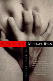 SECRET LIFE by Michael Ryan