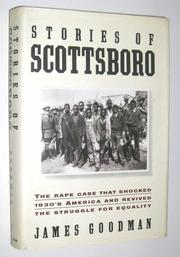 STORIES OF SCOTTSBORO by James Goodman