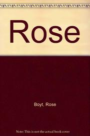 ROSE by Rose Boyt