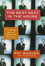 THE BEST SEAT IN THE HOUSE by Pat Weaver