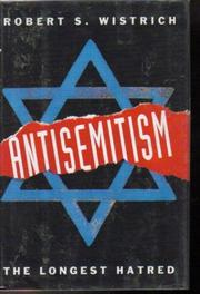 ANTISEMITISM by Robert S. Wistrich