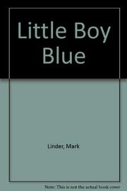 LITTLE BOY BLUE by Mark Linder