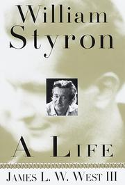 WILLIAM STYRON by James L.W. West