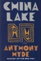 CHINA LAKE by Anthony Hyde