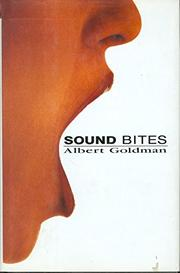 SOUND BITES by Albert Goldman