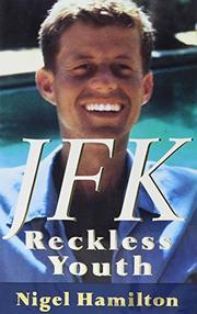 JFK by Nigel Hamilton