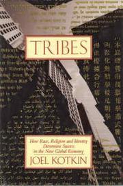 TRIBES by Joel Kotkin