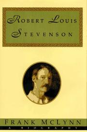 ROBERT LOUIS STEVENSON by Frank McLynn