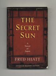 THE SECRET SUN by Fred Hiatt