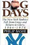 DOG DAYS by Philip  Bashe