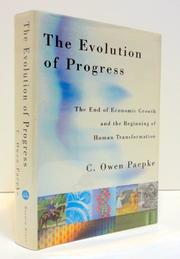 THE EVOLUTION OF PROGRESS by C. Owen Paepke